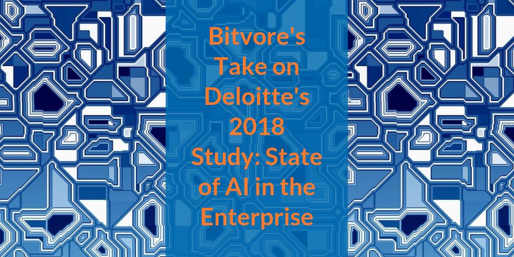 Bitvore Deloitte Study